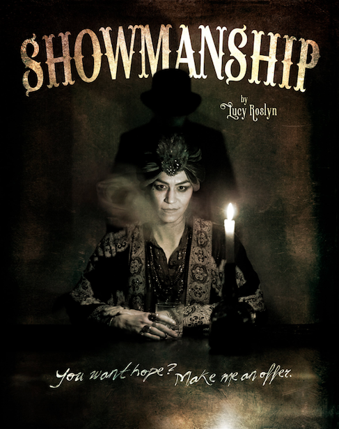 """Showmanship"" a one-woman show by Lucy Roslyn"